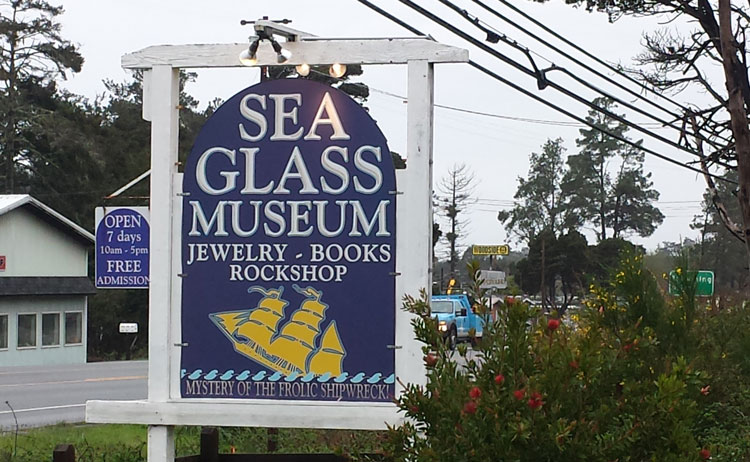 Sign outside the Sea Glass Museum, Fort Bragg, California